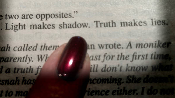 Light makes shadow. Truth makes